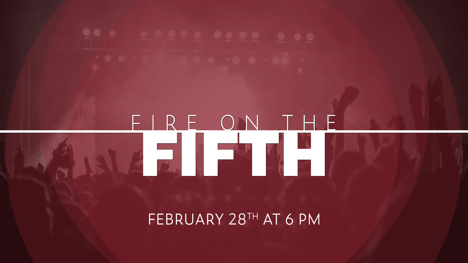Legacy Church: Fire on the Fifth